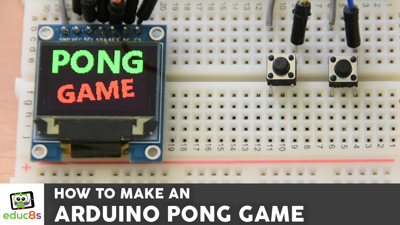 Arduino pong game educ s tv watch learn build