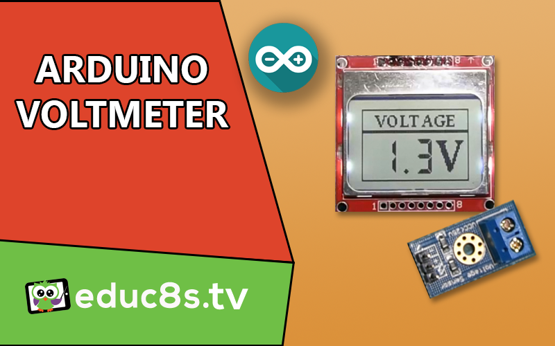 Arduino Voltmeter Project - educ8s tv - Watch Learn Build
