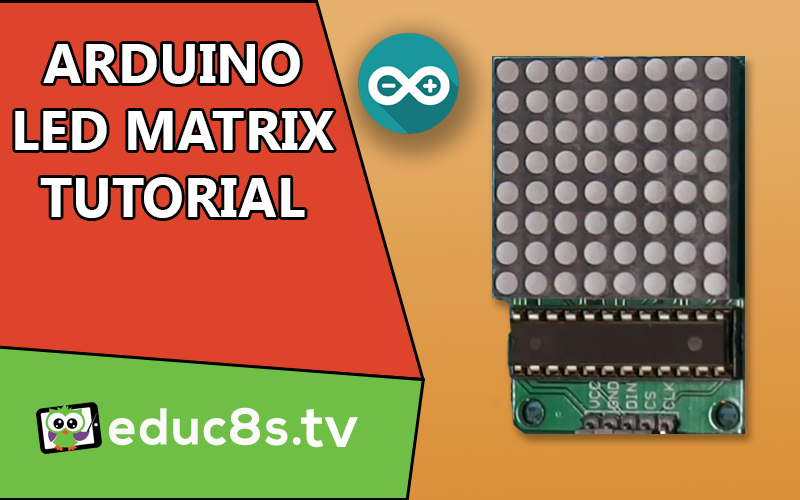 Arduino tutorial: led matrix red 8x8 64 led driven by max7219 (or.