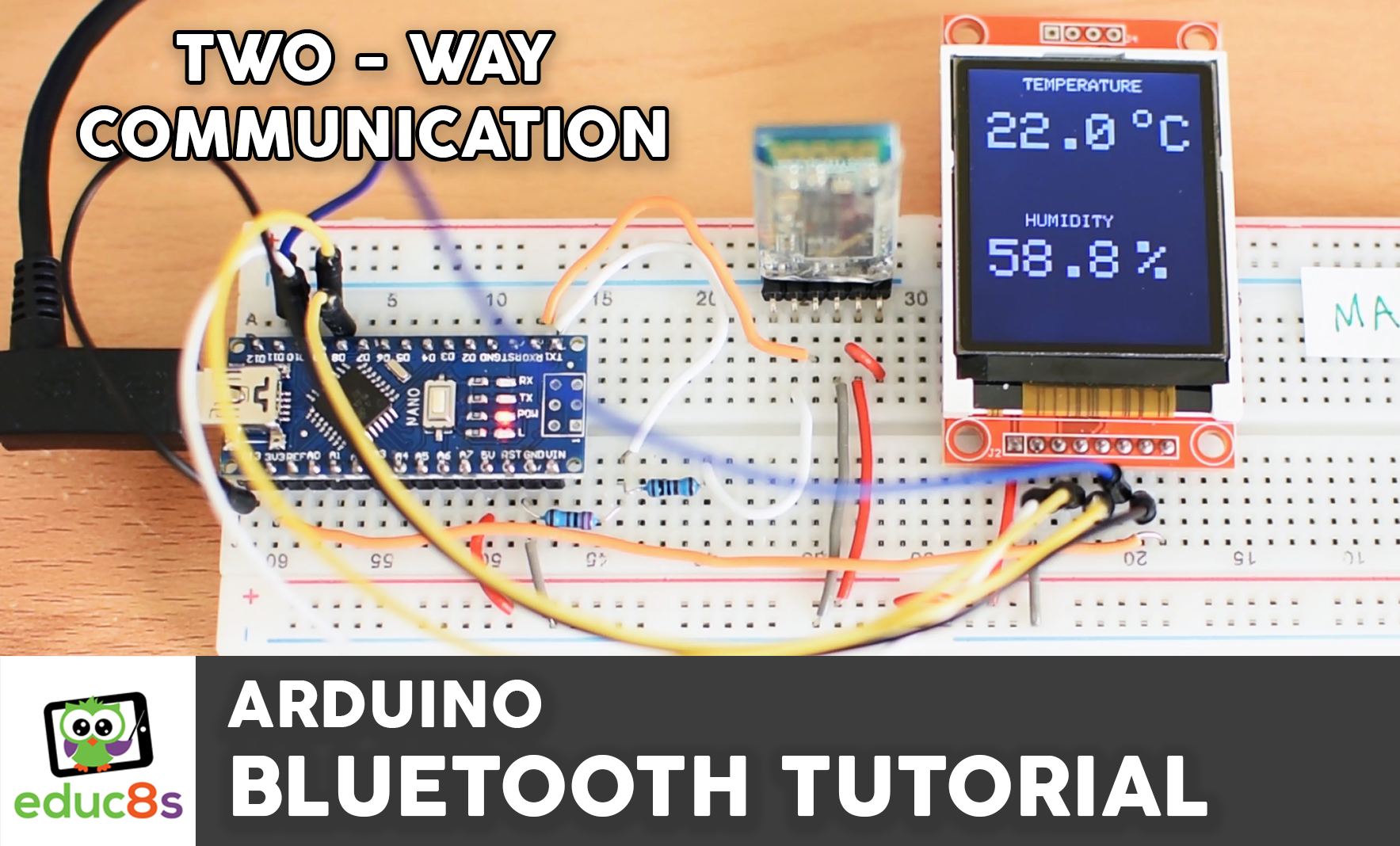 Arduino Two-Way Bluetooth Communication - educ8s tv - Watch