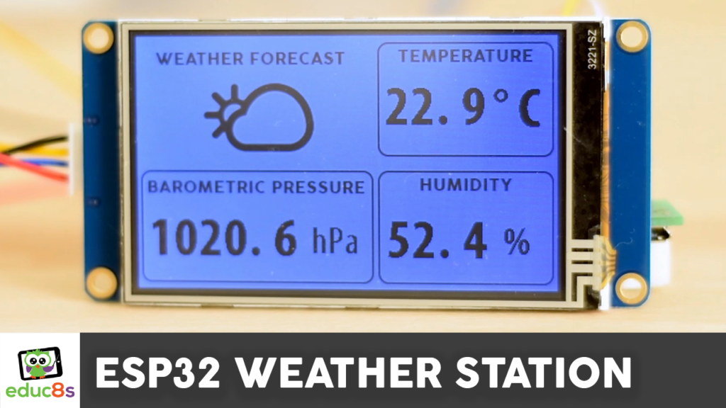ESP32 Weather Station - educ8s tv - Watch Learn Build