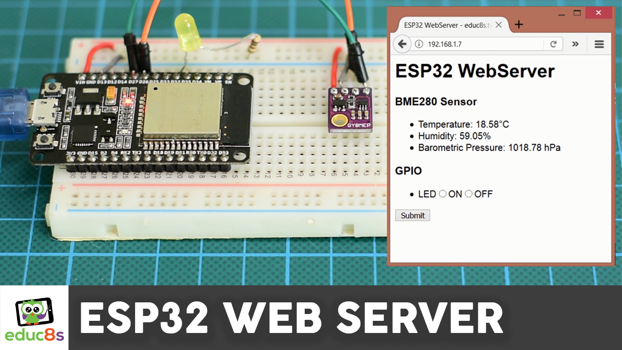 ESP32 Web Server - educ8s tv - Watch Learn Build