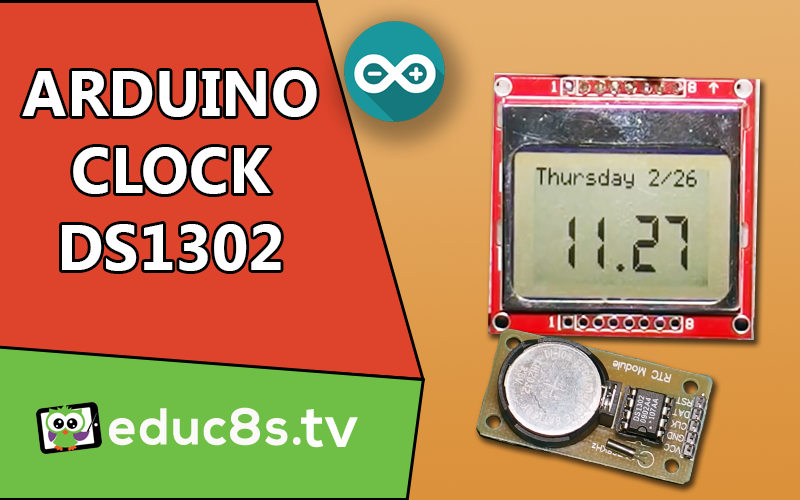 Arduino Real Time Clock with DS1302 Module - educ8s tv