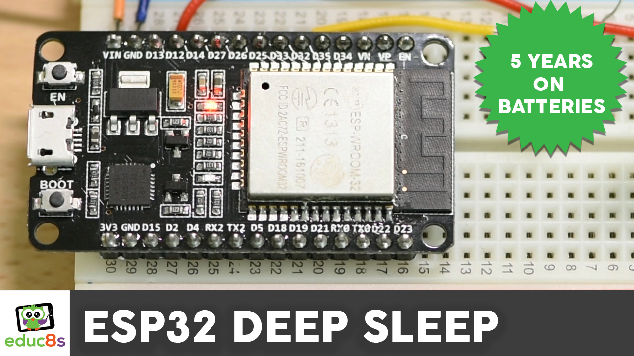 ESP32 Deep Sleep Tutorial - educ8s tv - Watch Learn Build